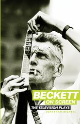 Beckett on ScreenThe Television Plays